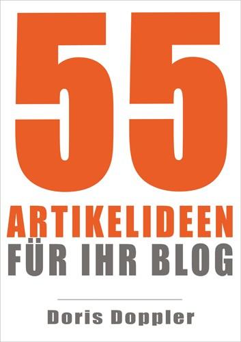 """Cover zum ebook """"55 Artikelideen für Ihr Blog"""" von Doris Doppler"""